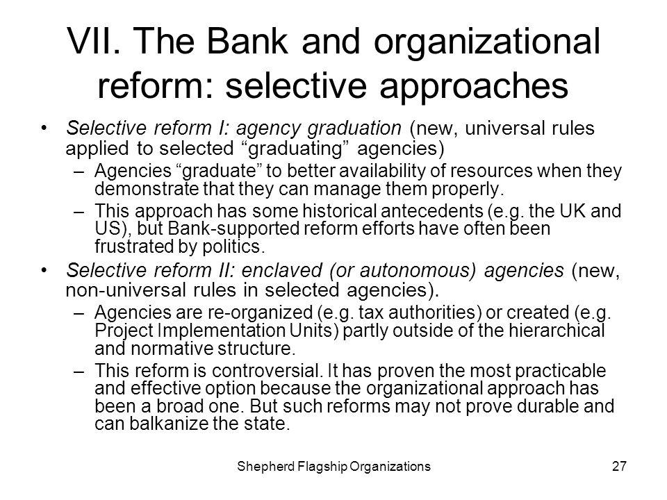 VII. The Bank and organizational reform: selective approaches