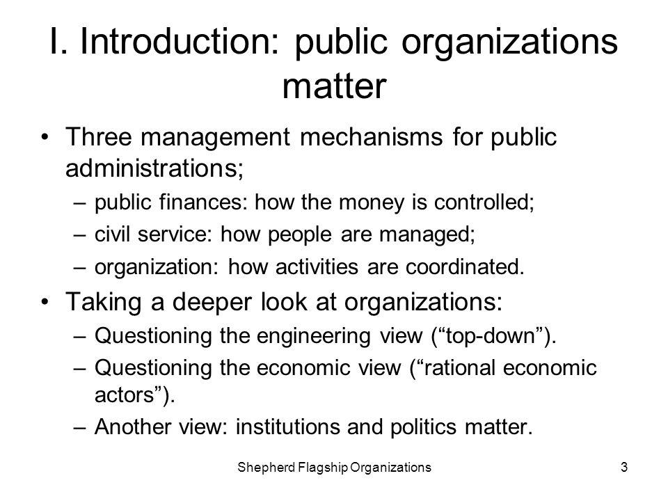 I. Introduction: public organizations matter