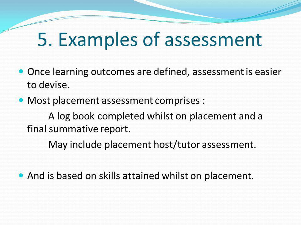 5. Examples of assessment