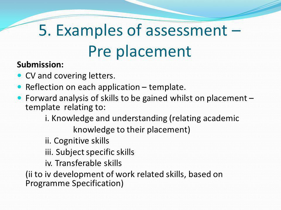 5. Examples of assessment – Pre placement