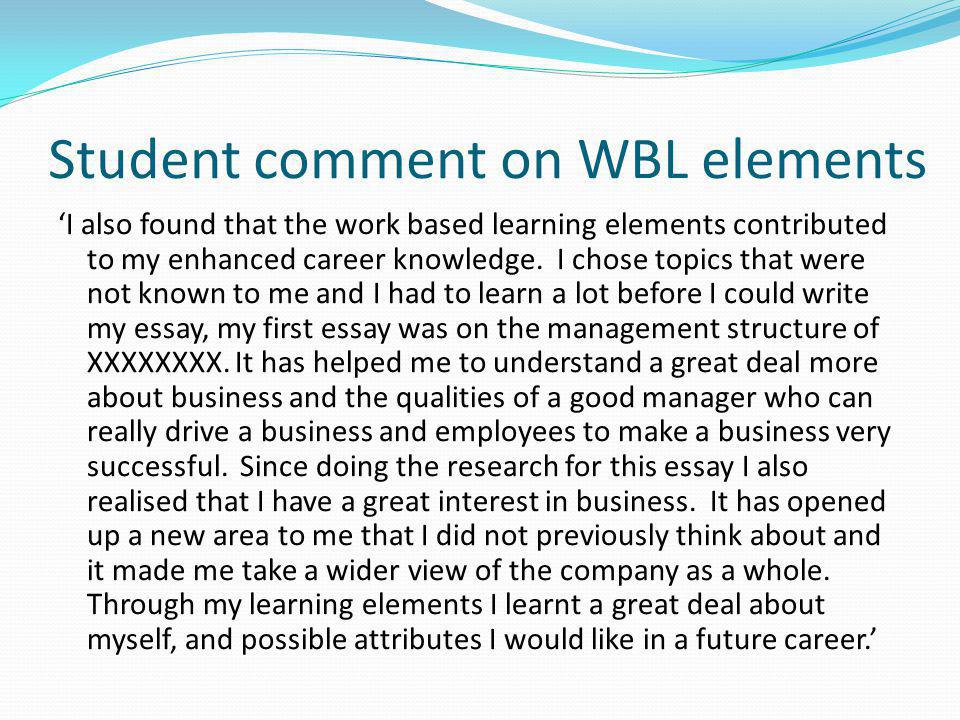 Student comment on WBL elements