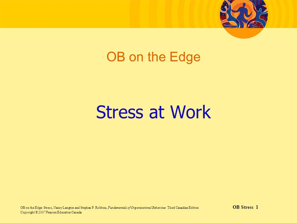 Stress at Work OB on the Edge