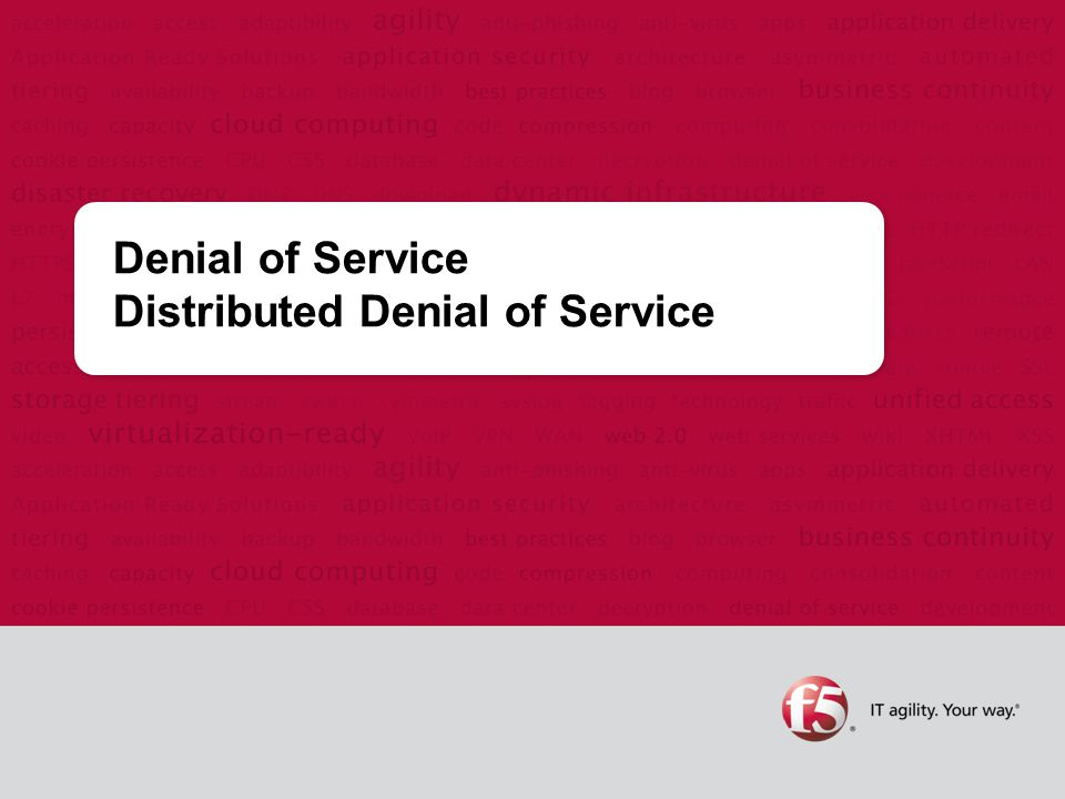 Denial of Service Distributed Denial of Service
