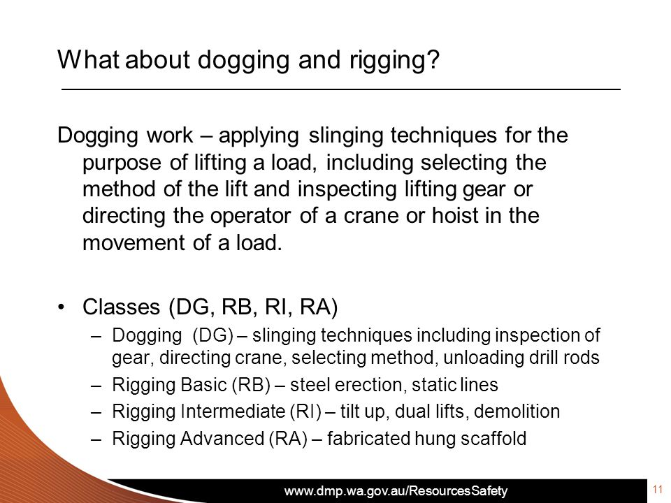 What about dogging and rigging