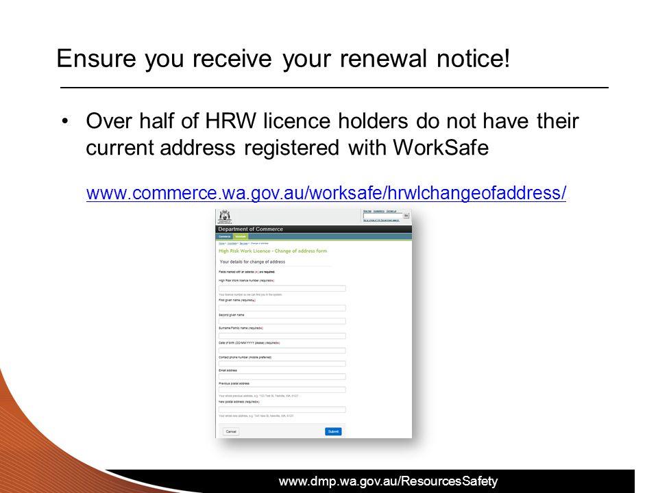 Ensure you receive your renewal notice!