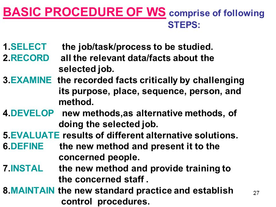 BASIC PROCEDURE OF WS comprise of following STEPS: 1