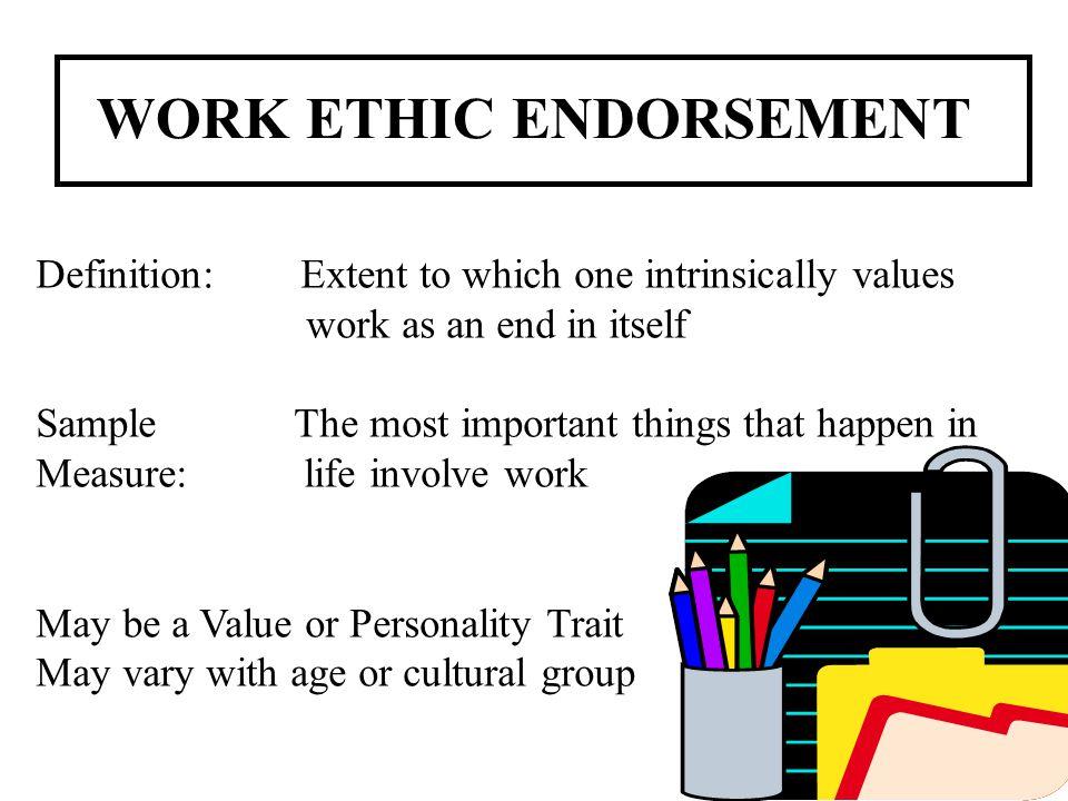 WORK ETHIC ENDORSEMENT
