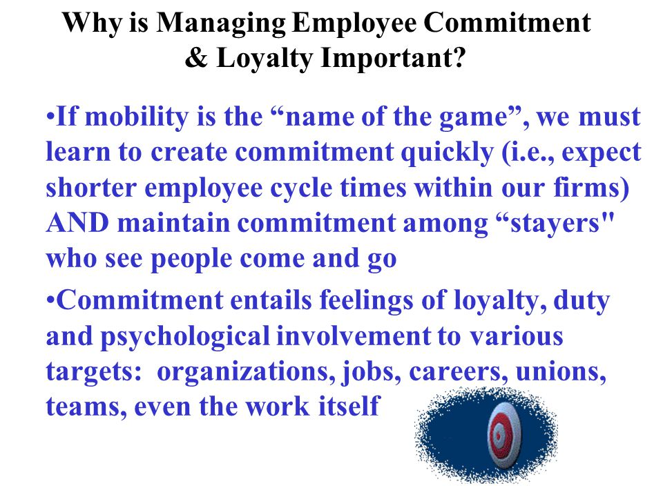 Why is Managing Employee Commitment & Loyalty Important