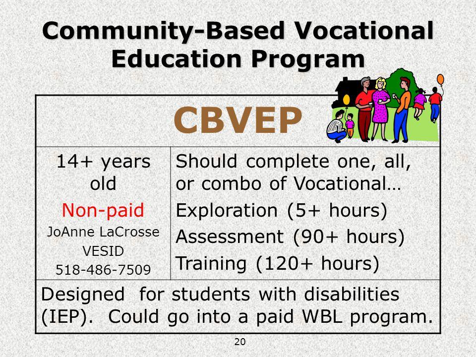 Community-Based Vocational Education Program