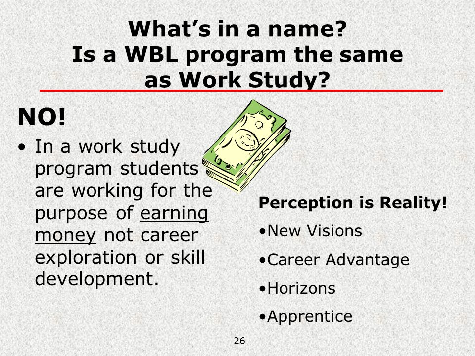 What's in a name Is a WBL program the same as Work Study