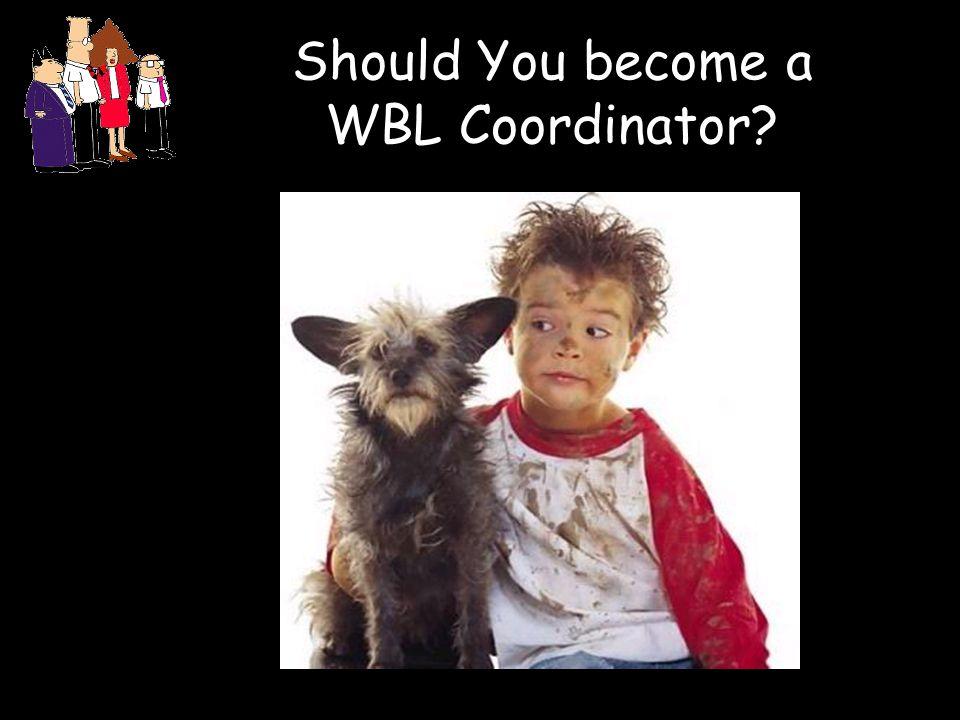 Should You become a WBL Coordinator