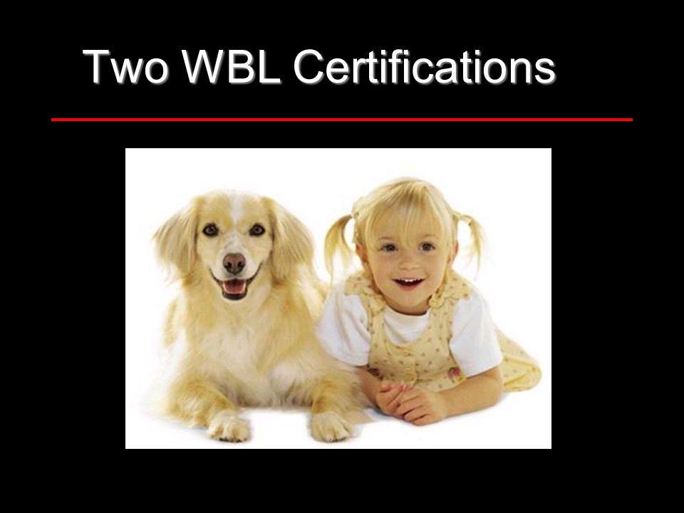 Two WBL Certifications