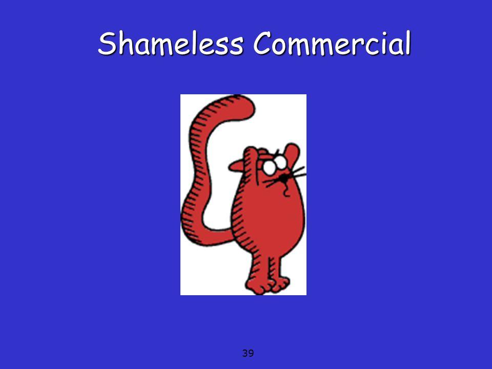 Shameless Commercial