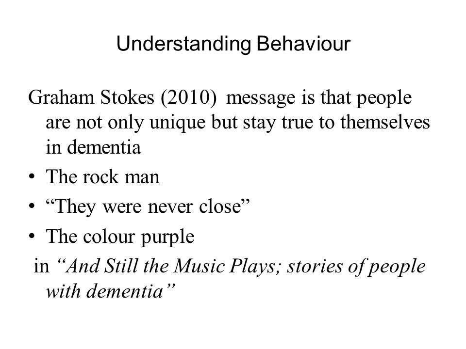 Understanding Behaviour