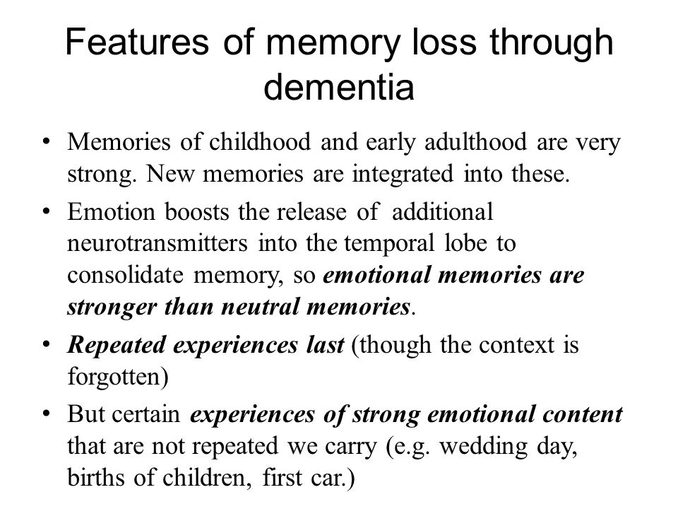 Features of memory loss through dementia