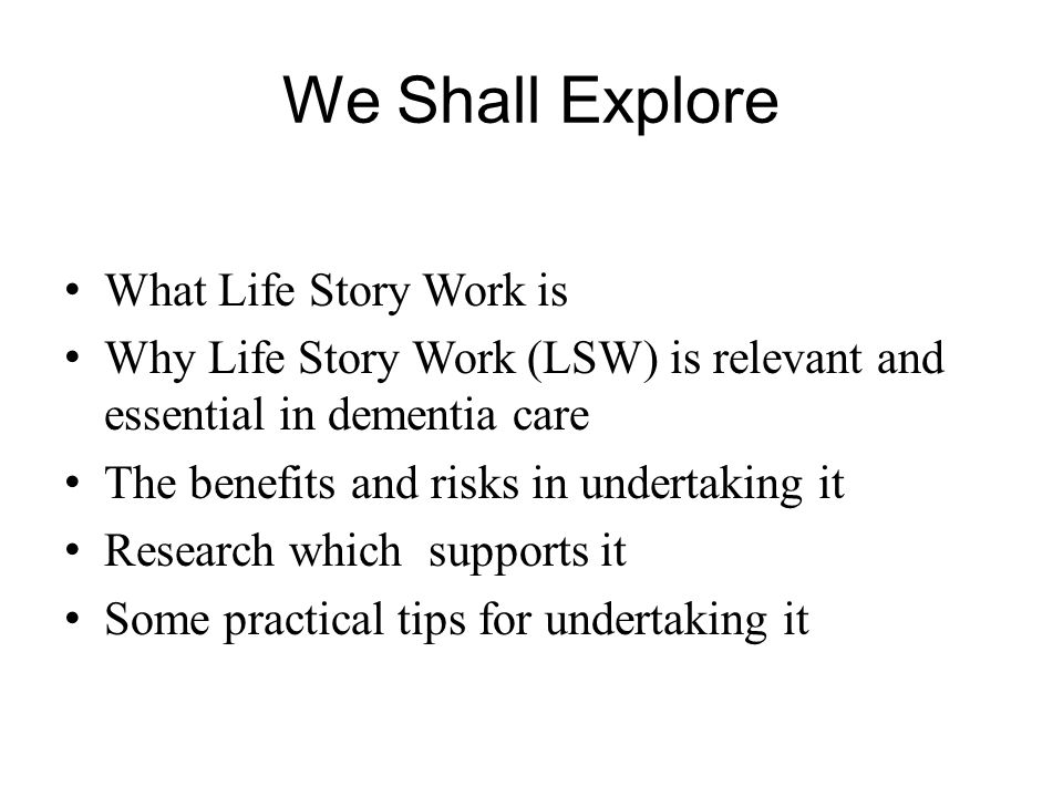 We Shall Explore What Life Story Work is