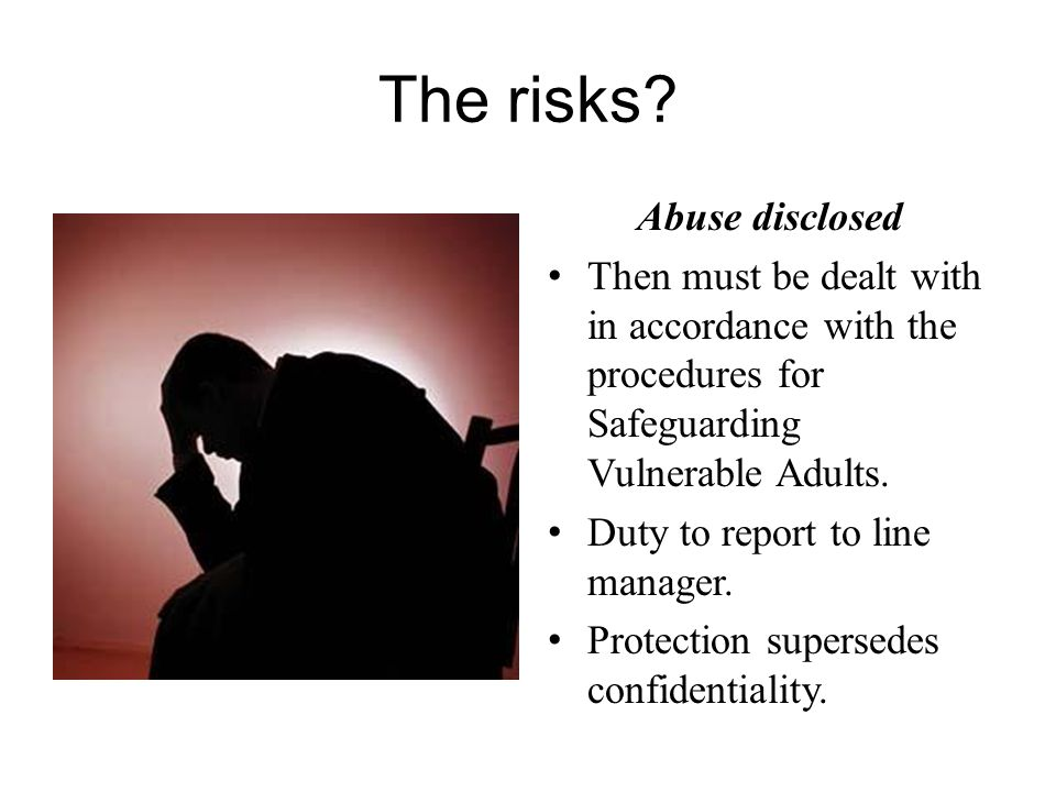 The risks Abuse disclosed