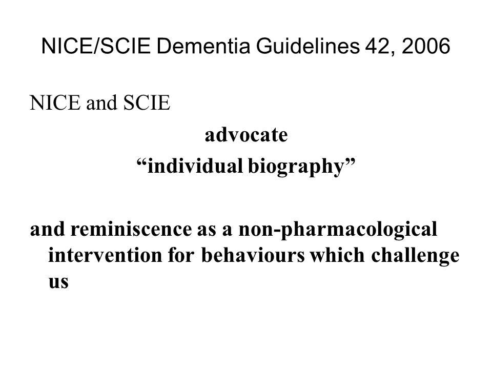 NICE/SCIE Dementia Guidelines 42, 2006