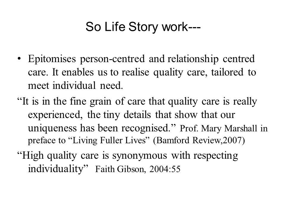 So Life Story work---