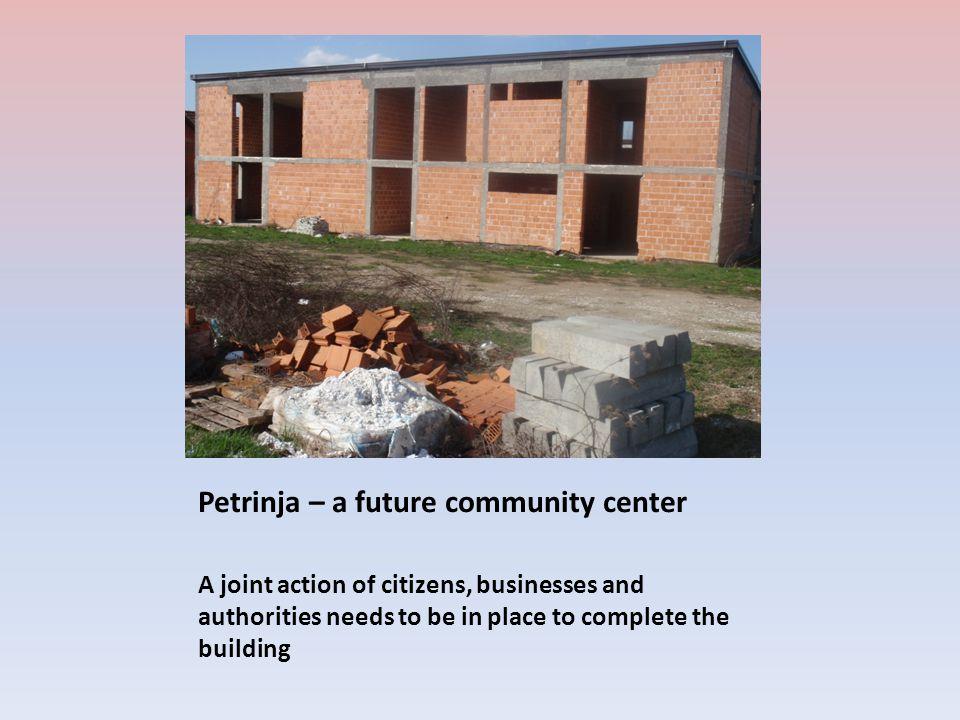 Petrinja – a future community center