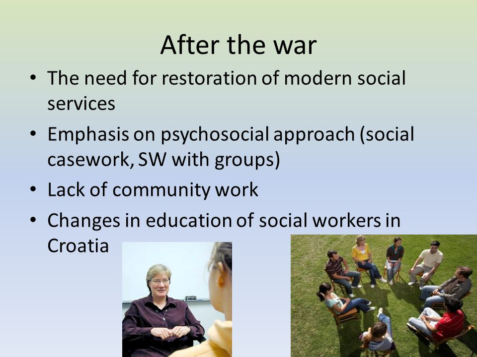 After the war The need for restoration of modern social services