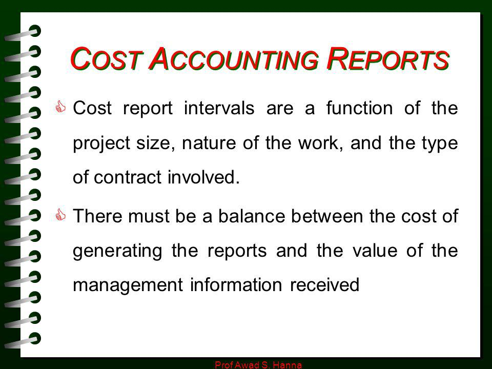 COST ACCOUNTING REPORTS