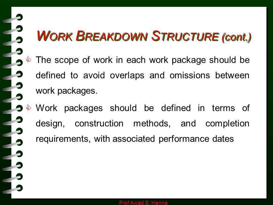 WORK BREAKDOWN STRUCTURE (cont.)