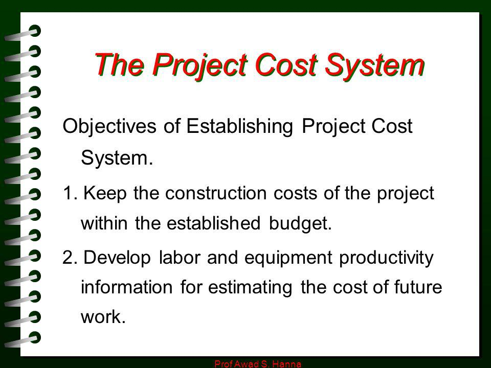 The Project Cost System