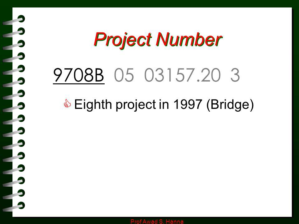 Project Number 9708B 05 03157.20 3 Eighth project in 1997 (Bridge)
