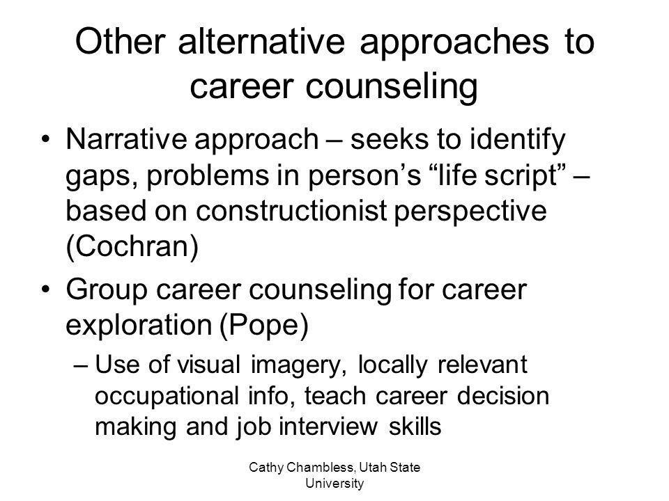 Other alternative approaches to career counseling