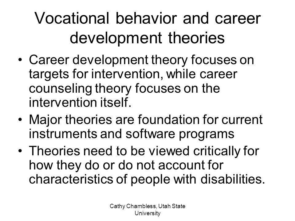Vocational behavior and career development theories