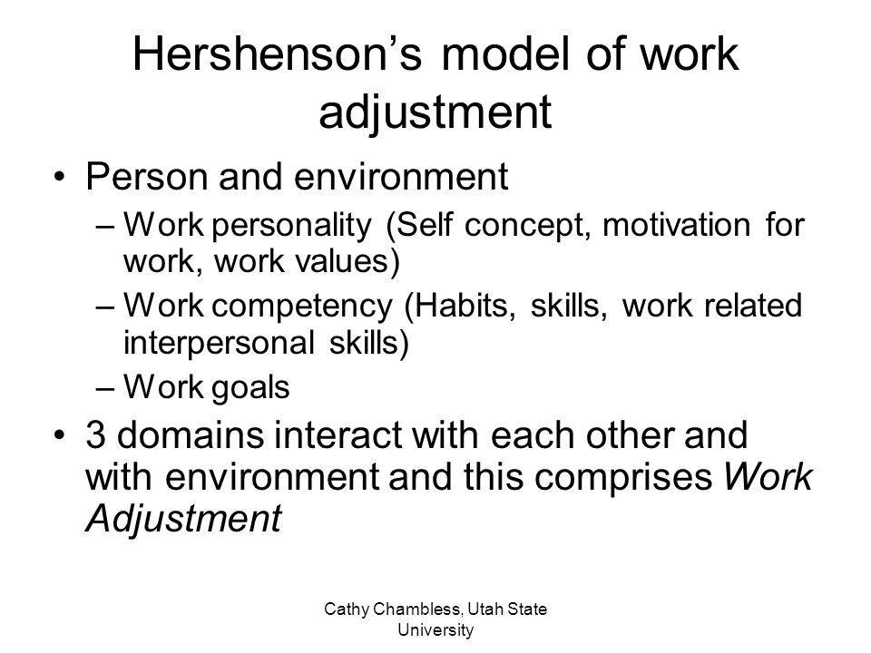 Hershenson's model of work adjustment