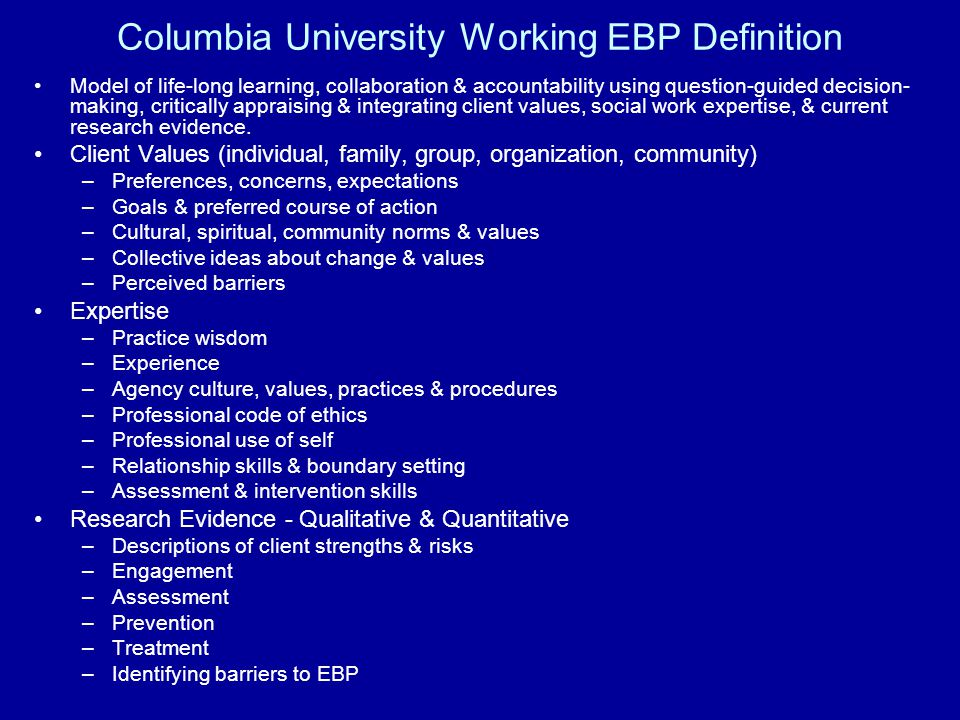 Columbia University Working EBP Definition