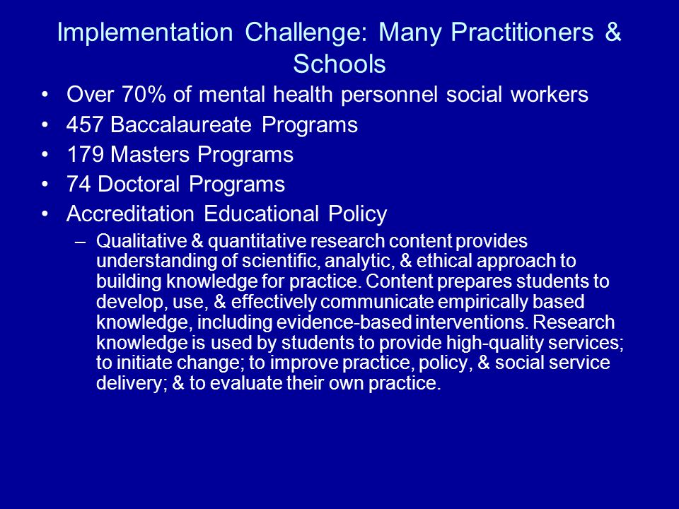 Implementation Challenge: Many Practitioners & Schools