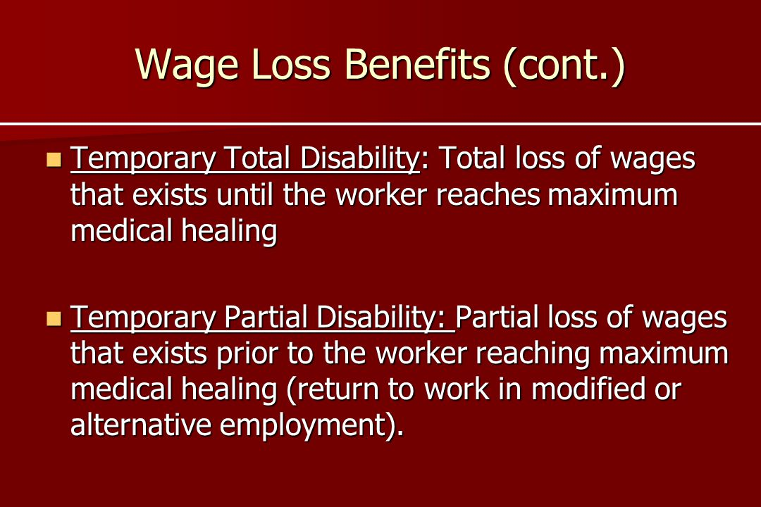 Wage Loss Benefits (cont.)