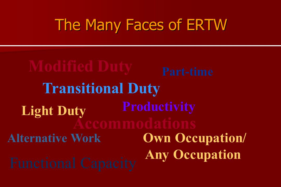 Modified Duty Accommodations Transitional Duty Functional Capacity