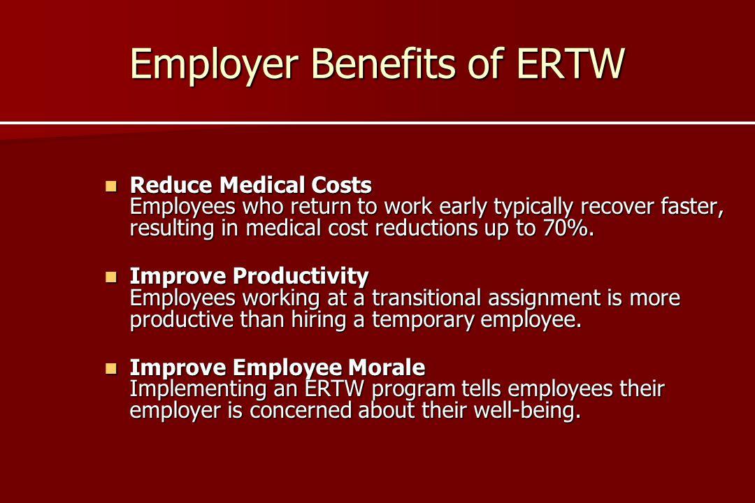 Employer Benefits of ERTW