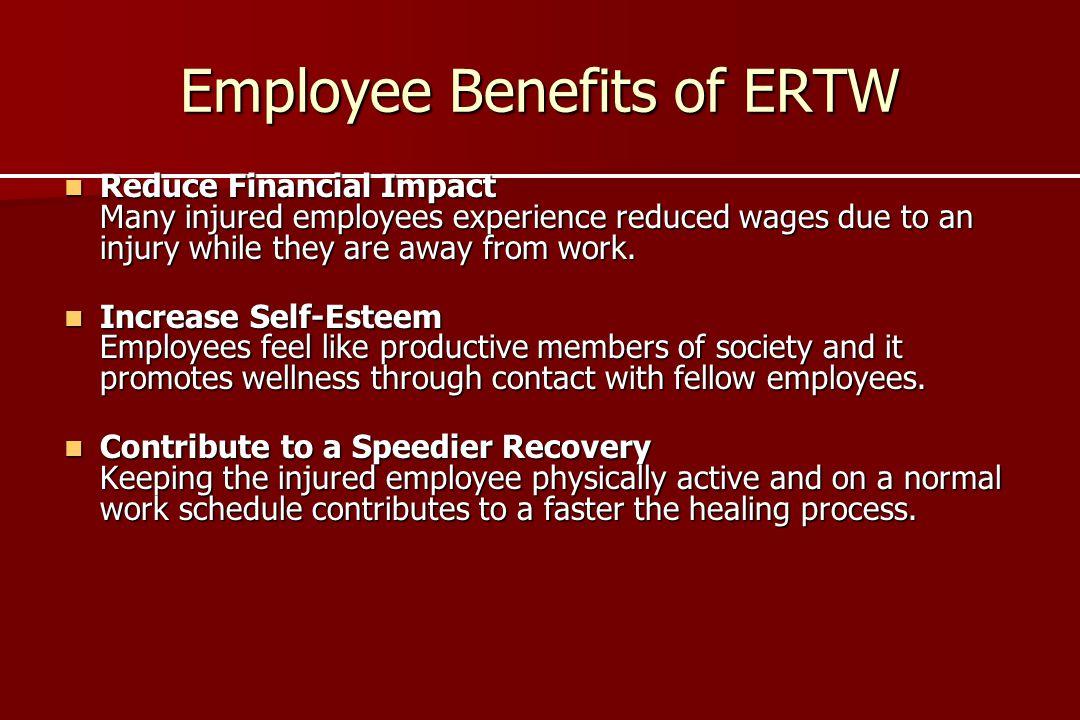 Employee Benefits of ERTW