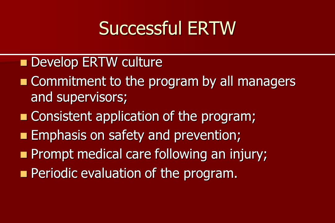 Successful ERTW Develop ERTW culture