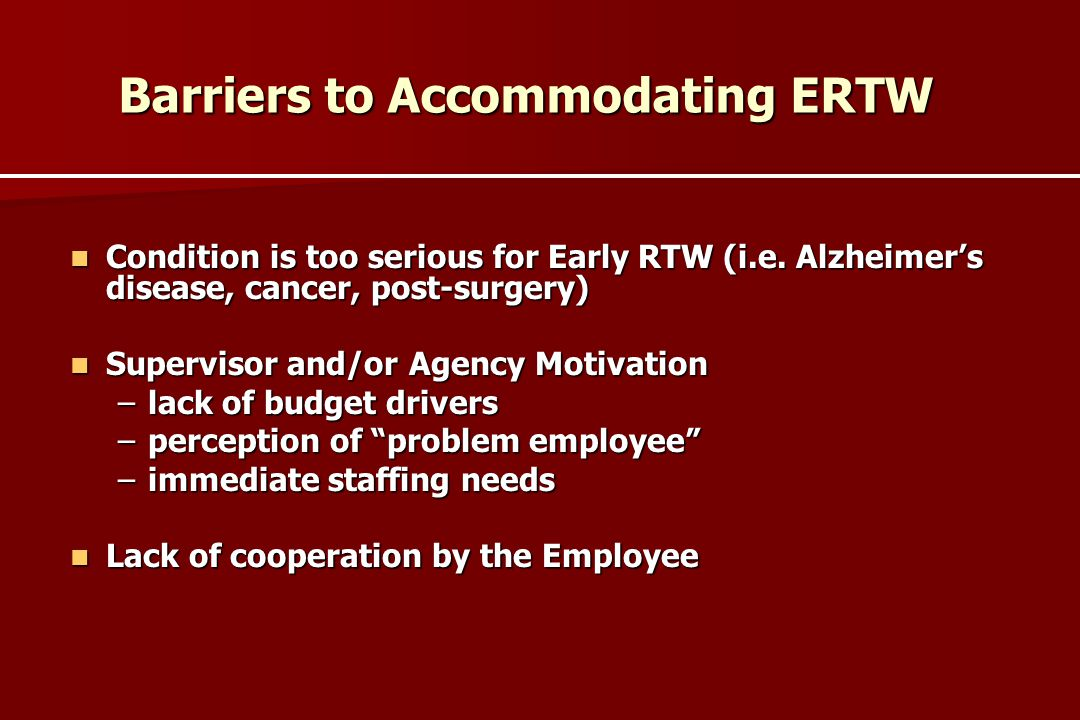 Barriers to Accommodating ERTW