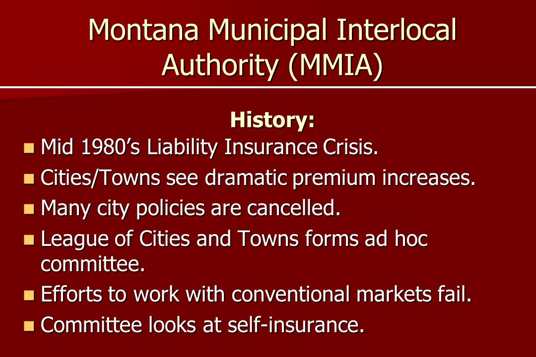 Montana Municipal Interlocal Authority (MMIA) History: