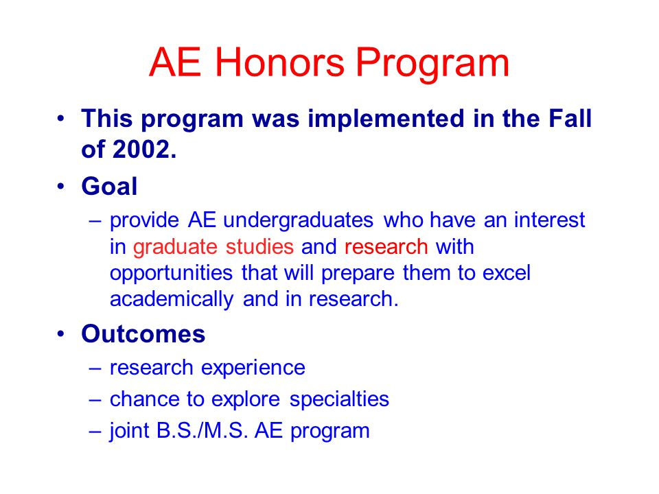AE Honors Program This program was implemented in the Fall of 2002.