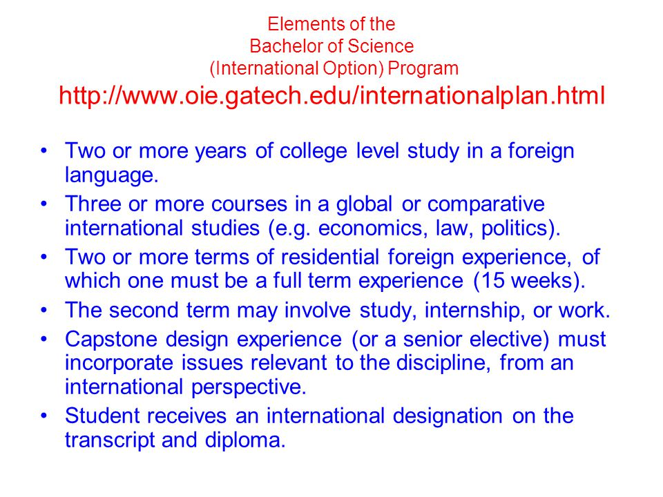 Two or more years of college level study in a foreign language.