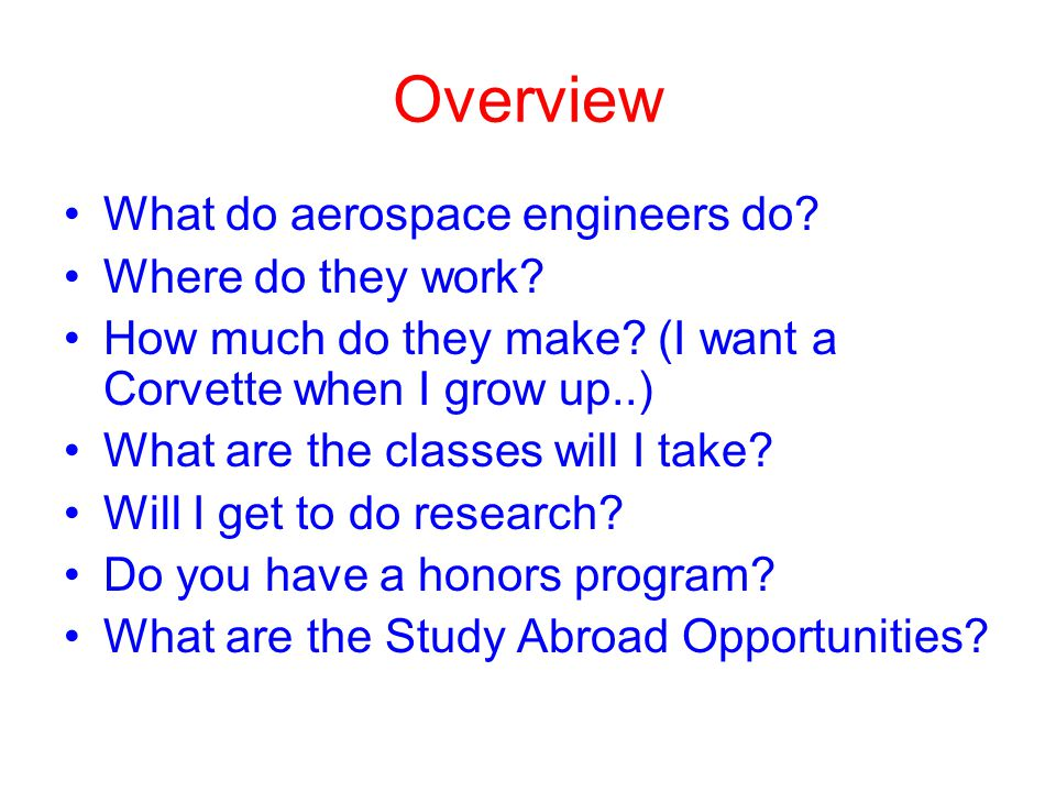 Overview What do aerospace engineers do Where do they work