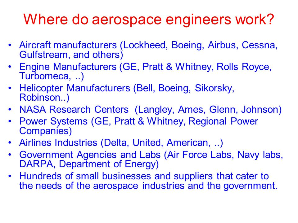 Where do aerospace engineers work
