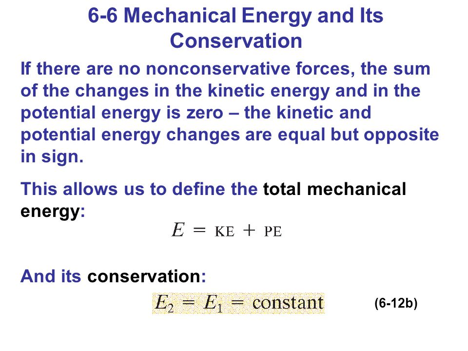 6-6 Mechanical Energy and Its Conservation
