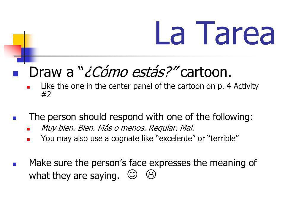 La Tarea Draw a ¿Cómo estás cartoon.
