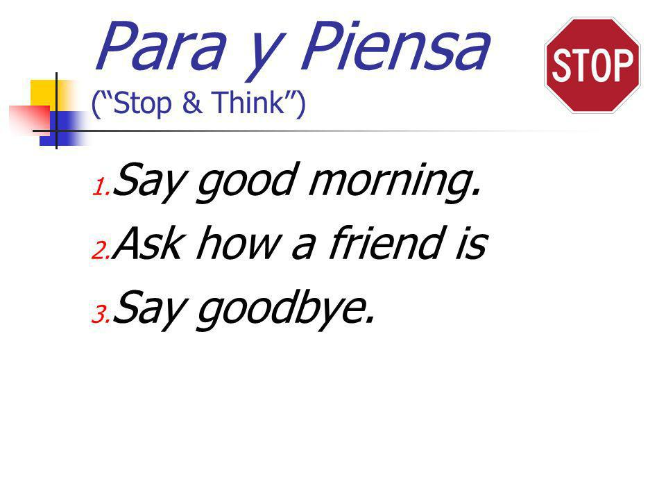 Para y Piensa ( Stop & Think )