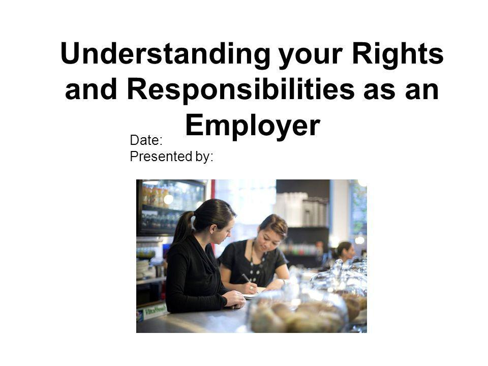 Understanding your Rights and Responsibilities as an Employer