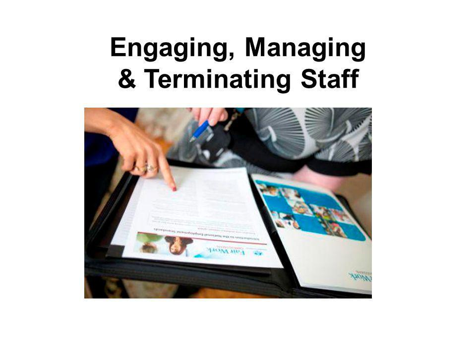 Engaging, Managing & Terminating Staff